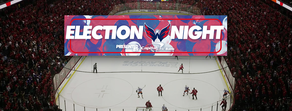 Washington Capitals Election Night, #VoteWilson, #VoteWilliams, #VoteHoltby
